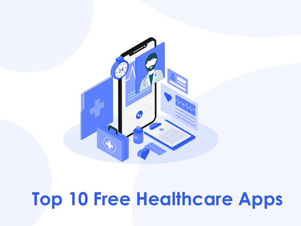 top-10-free-healthcare-apps-to-keep-you-healthy-and-happy