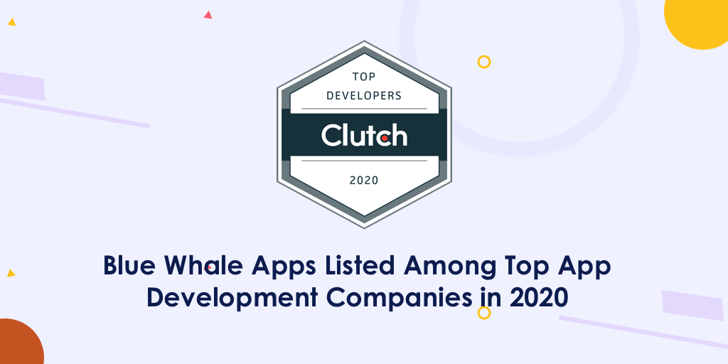 Top App Development Companies in 2020 By Clutch