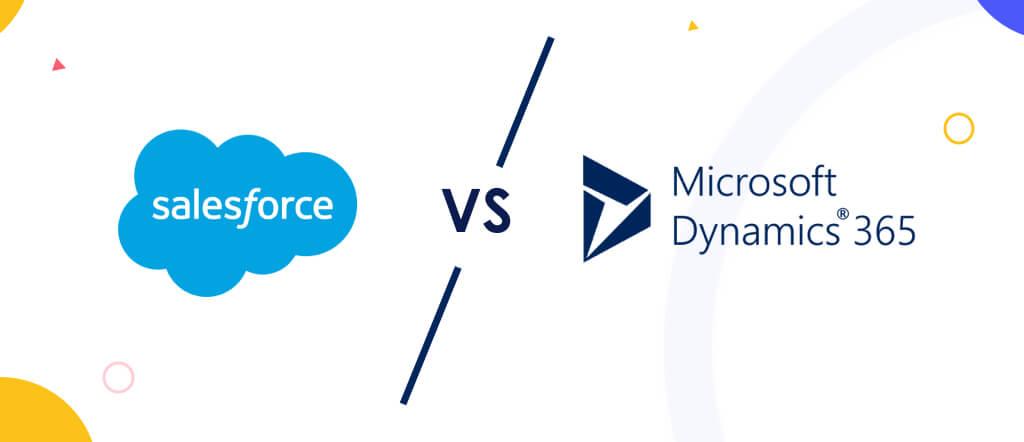Salesforce Vs MS Dynamics 365