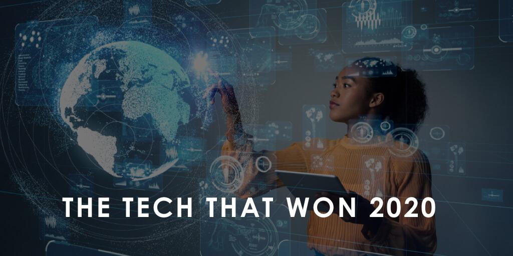 The Tech That Won 2020